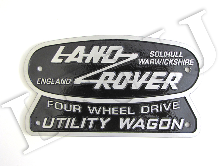 LAND ROVER SOLIHULL WARWICKSHIRE ENGLAND FOUR WHEEL DRIVE UTILITY WAGON PLATE BADGE